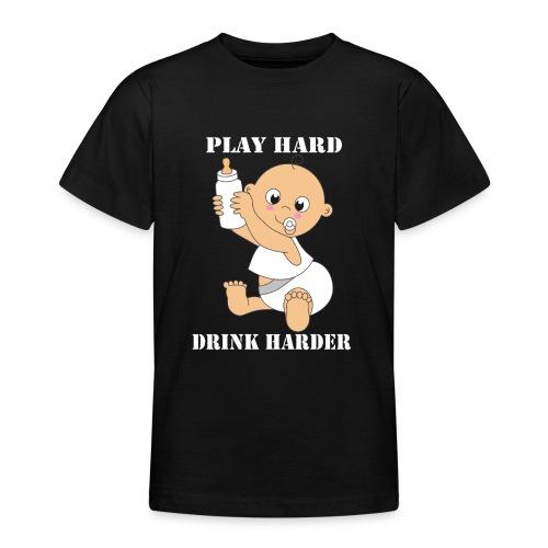 Play hard... Drink harder - Teenager T-Shirt
