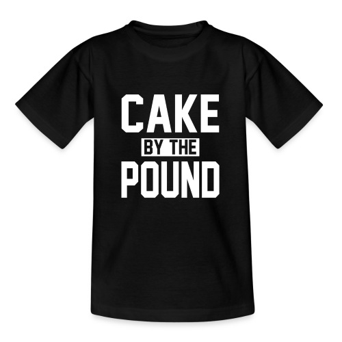 Cake by the Pound - Teenage T-Shirt