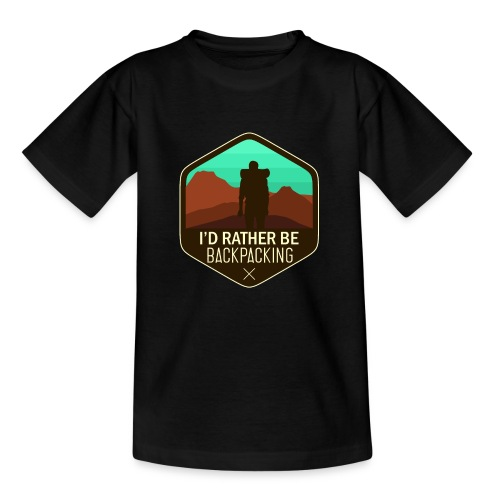 I'd Rather Be Backpacking - Teenager T-Shirt