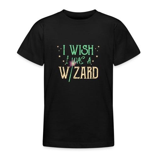 I Wish I Was A Wizard - Green - Teenage T-Shirt