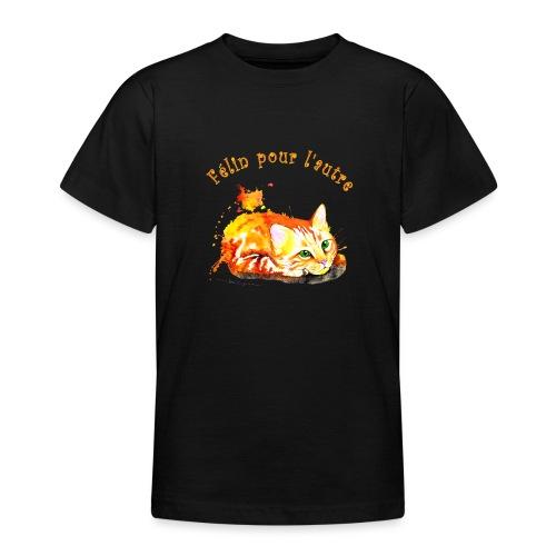 Chat roux,Félin pour l'autre - T-shirt Ado