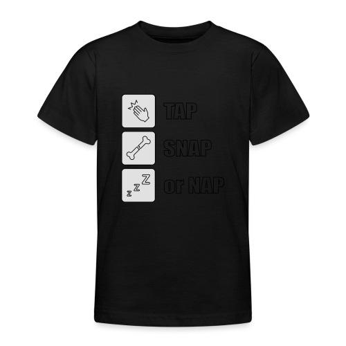 tap snap or nap - Koszulka młodzieżowa