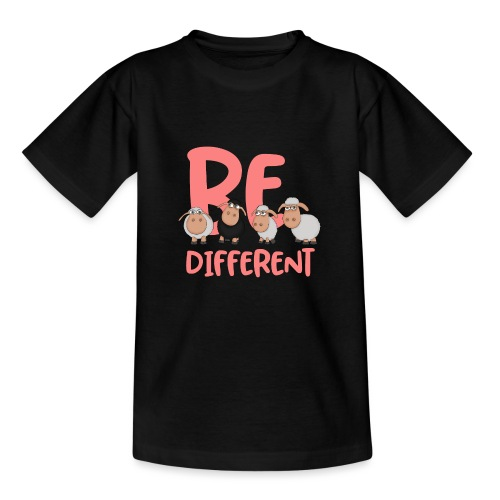 Be different pink sheep - Unique sheep - Teenage T-Shirt