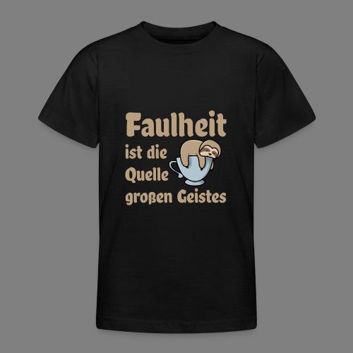 Faulheit - Teenager T-Shirt