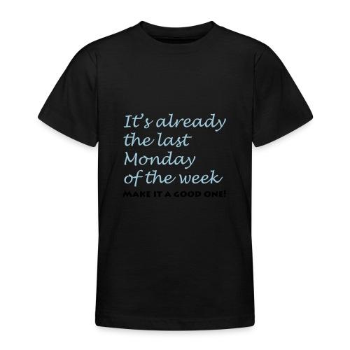 lastmonday - Teenager T-shirt