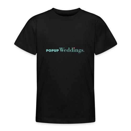 Popup Weddings - Teenage T-Shirt