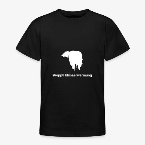 Stoppt Klimaerwärmung / Eisbär - Teenager T-Shirt