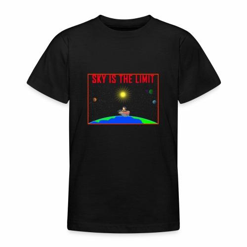 Sky is the limit - Teenage T-Shirt