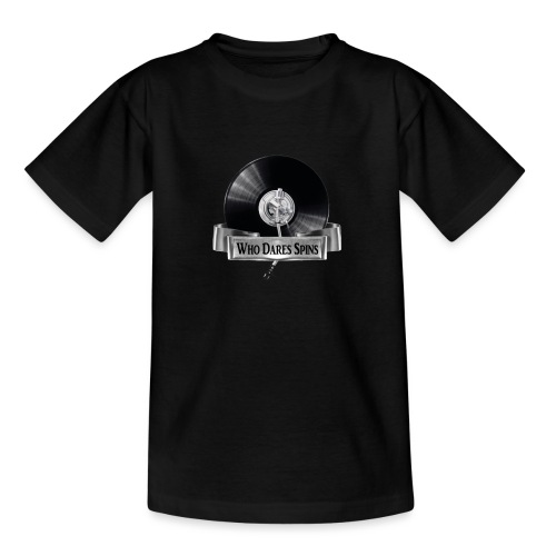 WHO DARES SPINS - Teenage T-Shirt