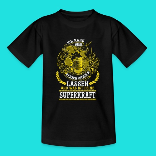 Bier Superkraft - Teenager T-Shirt