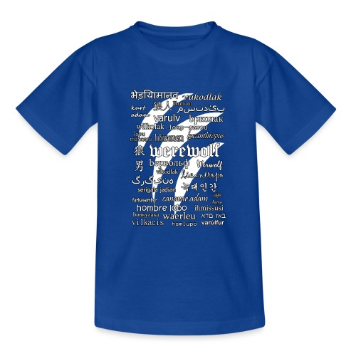Werewolf in 33 Languages (Black Ver.) - Teenage T-Shirt