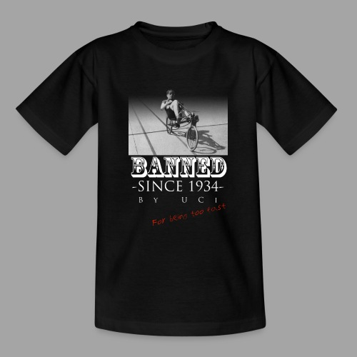 Recumbent Bike Banned since 1934 - Nuorten t-paita