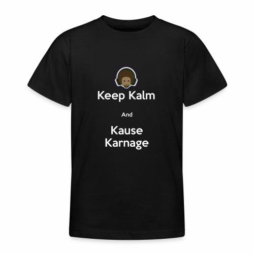 Keep Kalm - Teenage T-Shirt