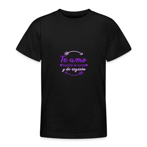 te amo hasta la luna y de regreso - Camiseta adolescente