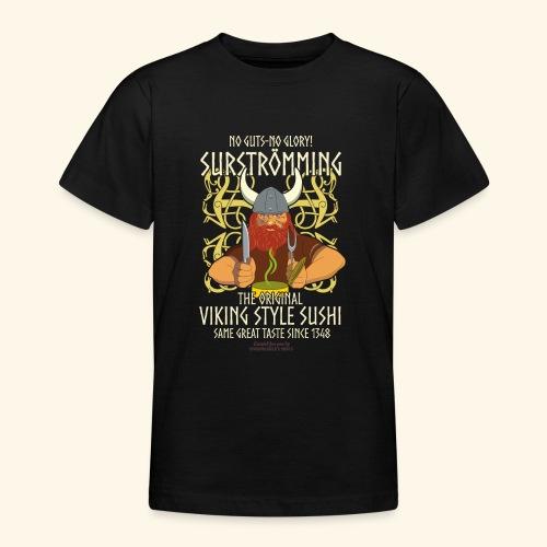 Surströmming Viking Style Sushi - Teenager T-Shirt