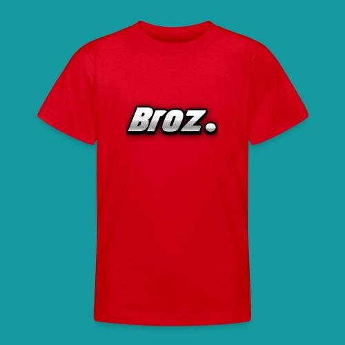 Broz. - Teenager T-shirt