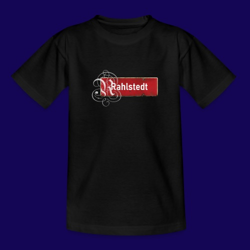 (Hamburg-) Rahlstedt Ortsschild + pompöses Initial - Teenager T-Shirt