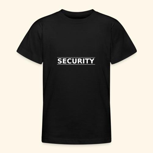 SECURITY - Teenager T-Shirt