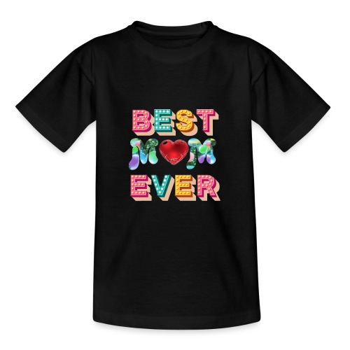 best mom ever5 - T-shirt tonåring