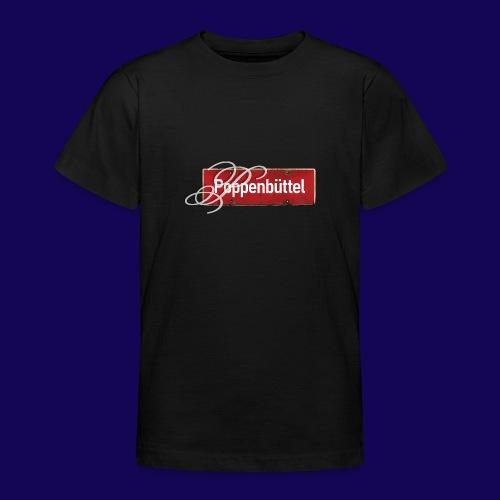 (Hamburg-) Poppenbüttel: Ortsschild mit Initial - Teenager T-Shirt