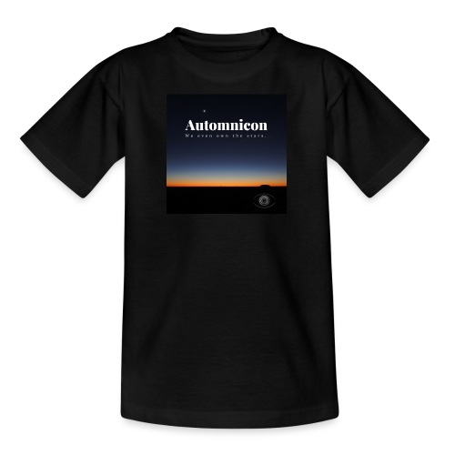 Automnicon. We even own the stars. - Teenage T-Shirt