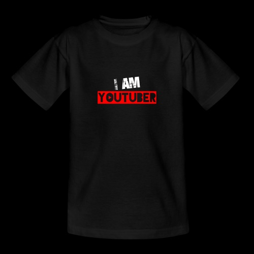 I am Youtuber - Teenager T-Shirt