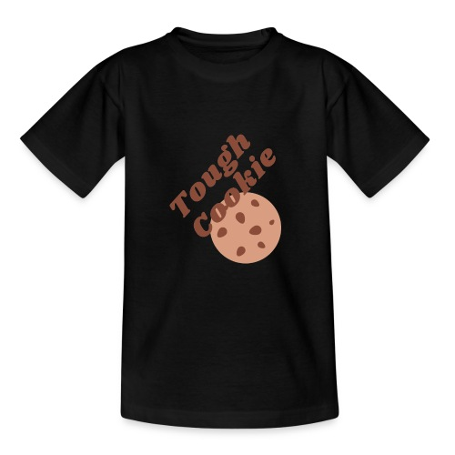 Tough Cookie - Teenager T-shirt