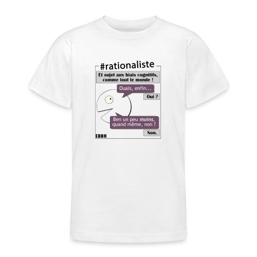 Rationalisme et biais cognitifs - T-shirt Ado