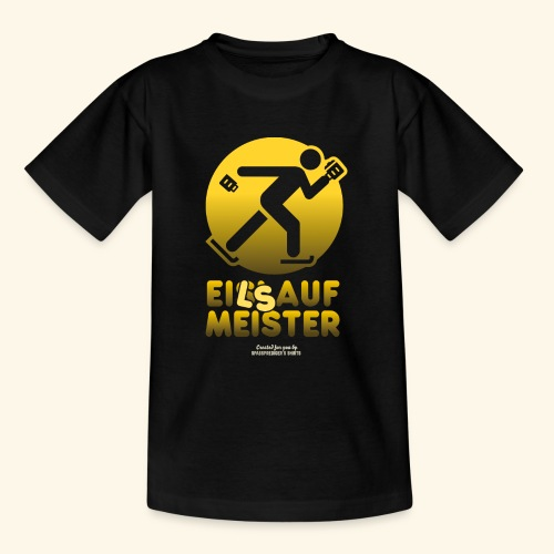 Apres Ski Party Design Eilsaufmeister - Teenager T-Shirt