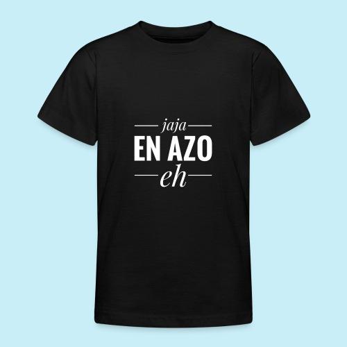 Jaja et azo hein - T-shirt Ado