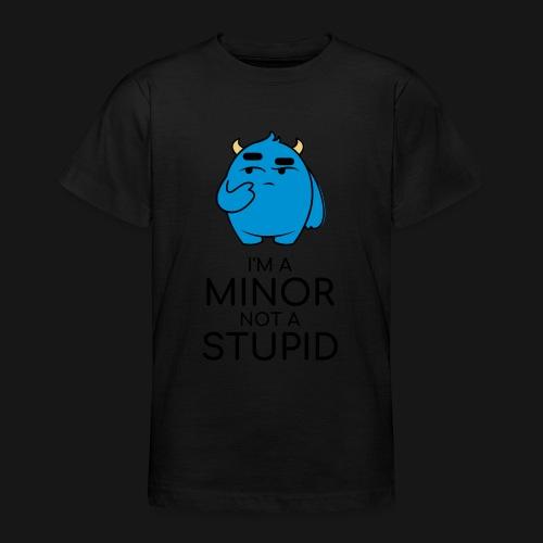 I'm a minor not a stupid - Maglietta per ragazzi