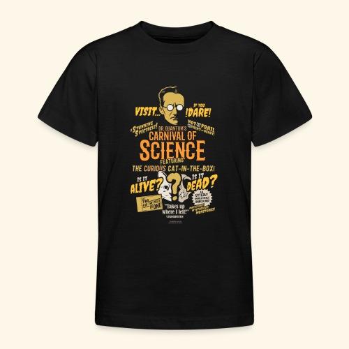 Schrödingers Katze | Geek T-Shirts - Teenager T-Shirt
