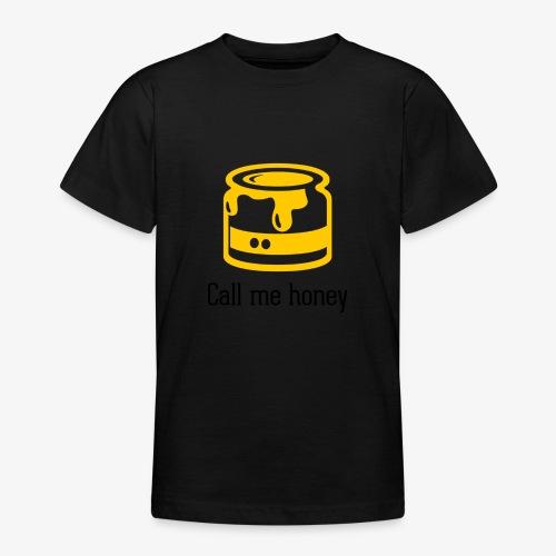 Honey - Teenager T-Shirt