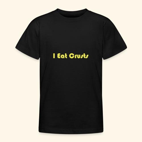 I Eat Crusts - Cool Kids Clobber. - Teenage T-Shirt