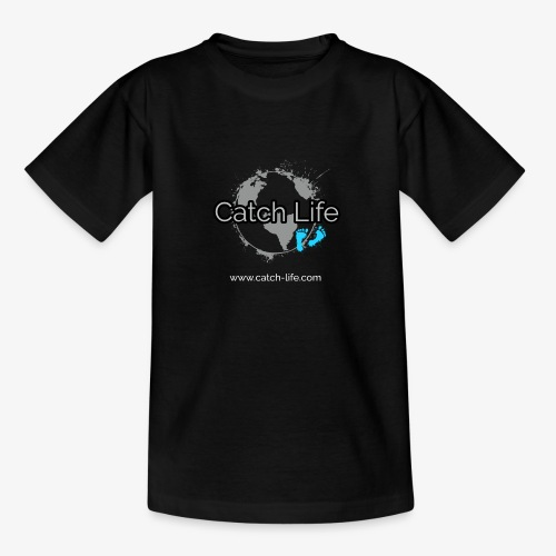 Catch Life Black - Teenage T-Shirt
