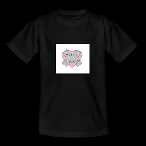 Hate love - Camiseta adolescente