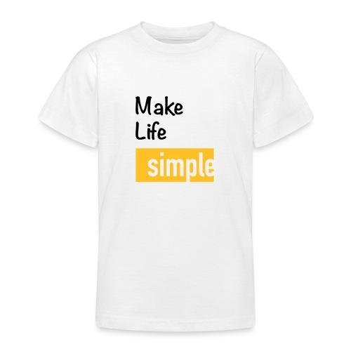 Make Life Simple - T-shirt Ado