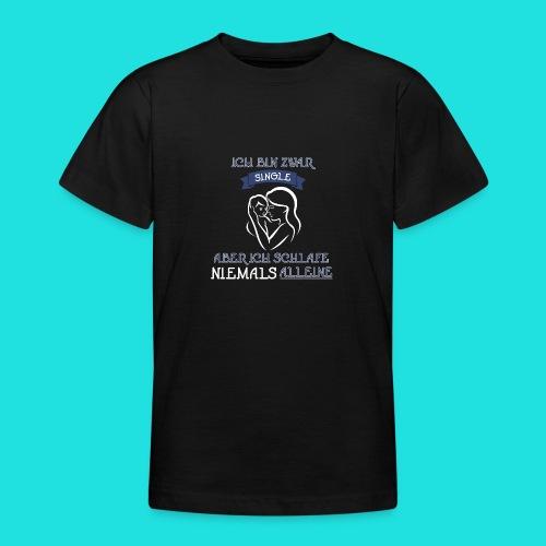 Single Mama - Teenager T-Shirt