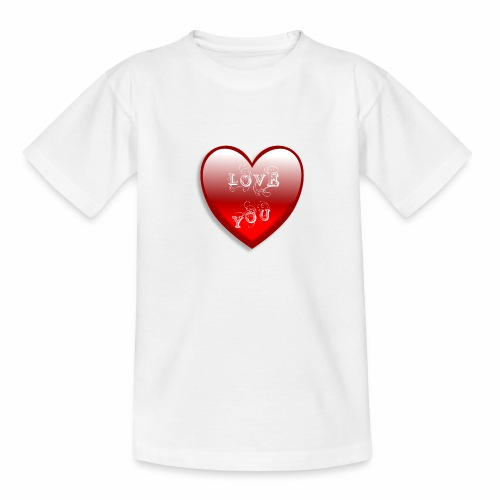 Love You - Teenager T-Shirt