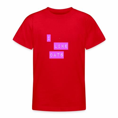 I like cats - Teenage T-Shirt