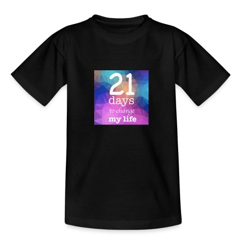 21 days to change my life - Maglietta per ragazzi