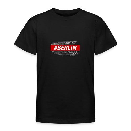 Hashtag Berlin - Teenager T-Shirt