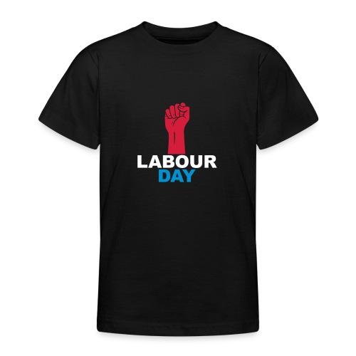 Labour day - Teenage T-Shirt