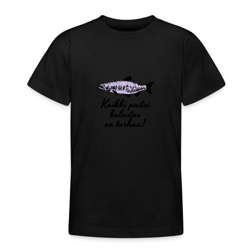 Kaikki paitsi kalastus on turhaa kaksi väriä - Nuorten t-paita