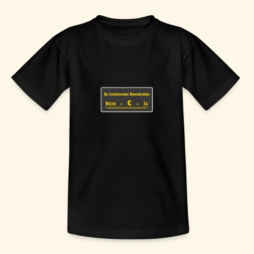 So funktioniert Demokratie - Teenager T-Shirt
