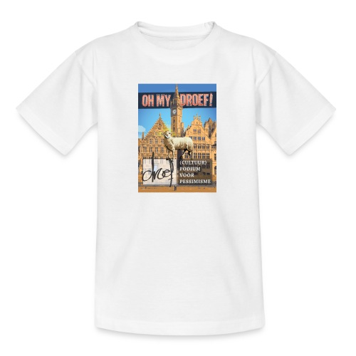 Oh My Droef! - Teenager T-shirt