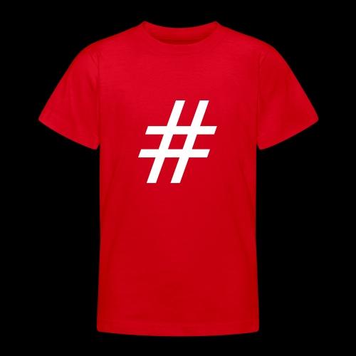 Hashtag Team - Teenager T-Shirt
