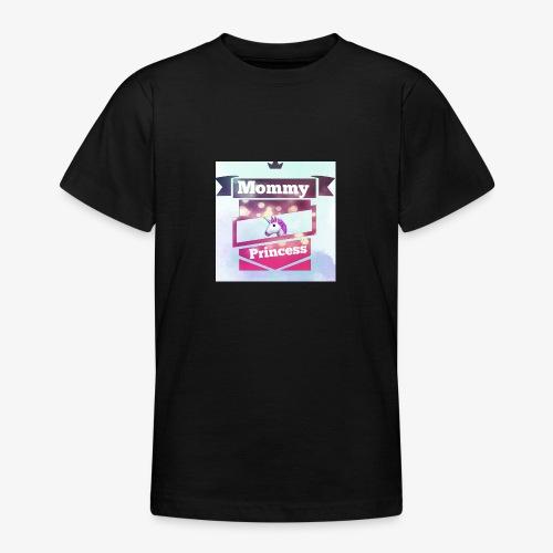Mommy & Princess - Teenager T-Shirt
