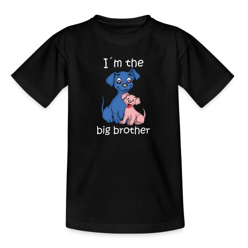 I m the Big Brother puppy - Teenage T-Shirt