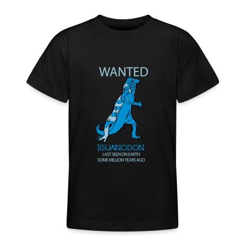 IGUANODON WANTED - Teenager T-Shirt